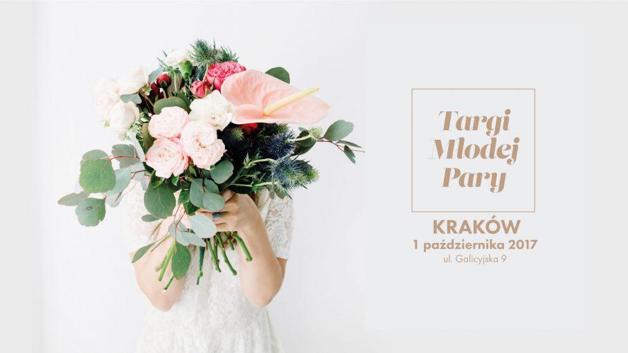 Zaplanujcie swoje Wesele z krakowskimi Targami Młodej Pary
